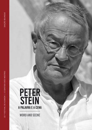 PETER STEIN: A PALAVRA E A CENA/WORD AND SCENE