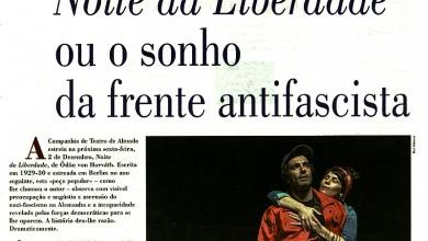 Noite da Liberdade ou o sonho da frente antifascista