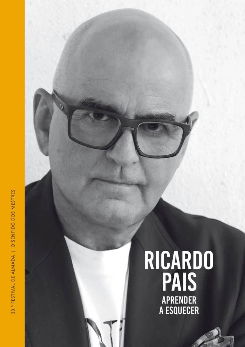RICARDO PAIS: APRENDER A ESQUECER
