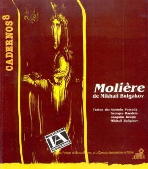 MOLIÈRE, DE MIKHAIL BULGAKOV