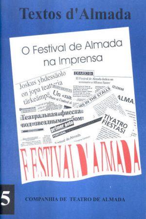 O FESTIVAL DE ALMADA